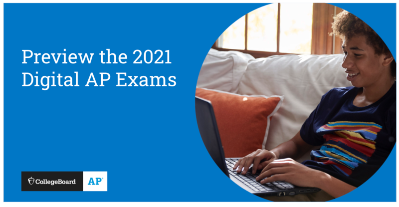 Preview the 2021 Digital AP Exams