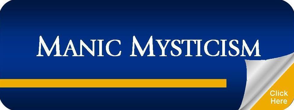Manic Mysticism
