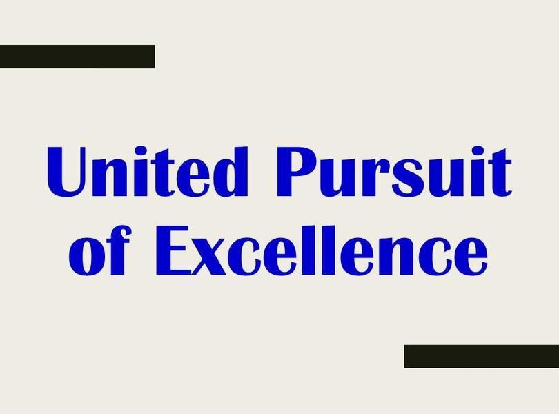 United Pursuit of Excellence