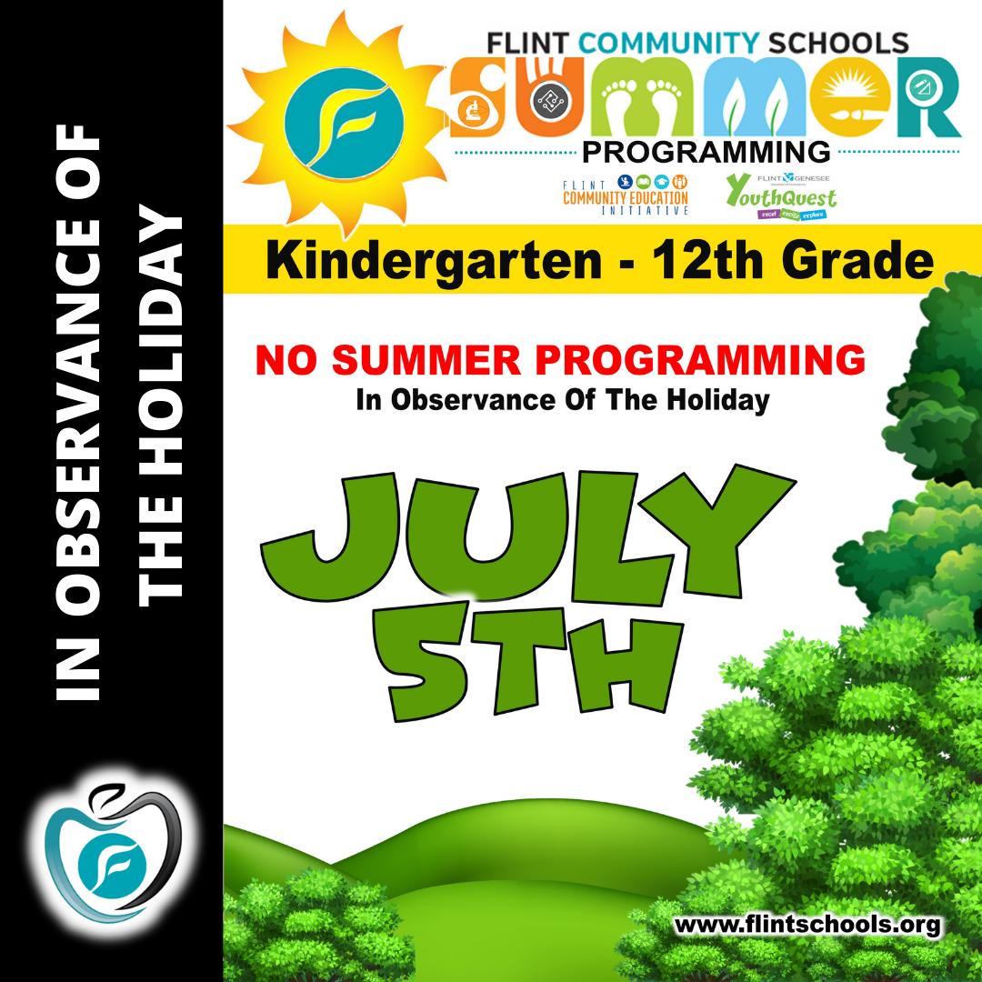 No summer programs July 5