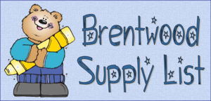 Brentwood Supply List