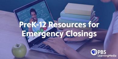 Emergency Closure Resources through PBS