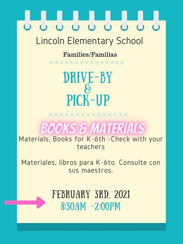 Material Pick-up for all students Wednesday, February 3rd from 8:30am-2:00pm