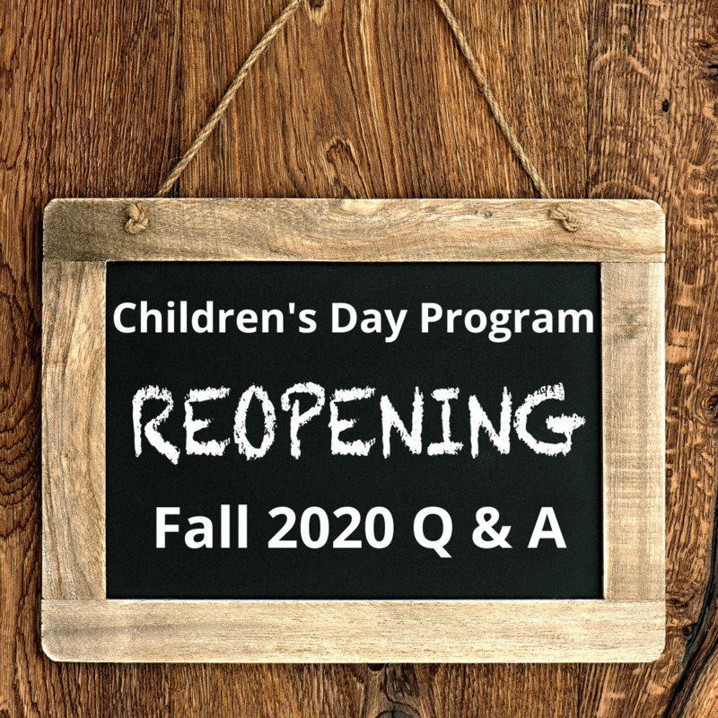 Children's Day Program Reopening Q&A