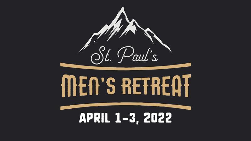 2022 Men's Retreat Registration Now Open Featured Photo