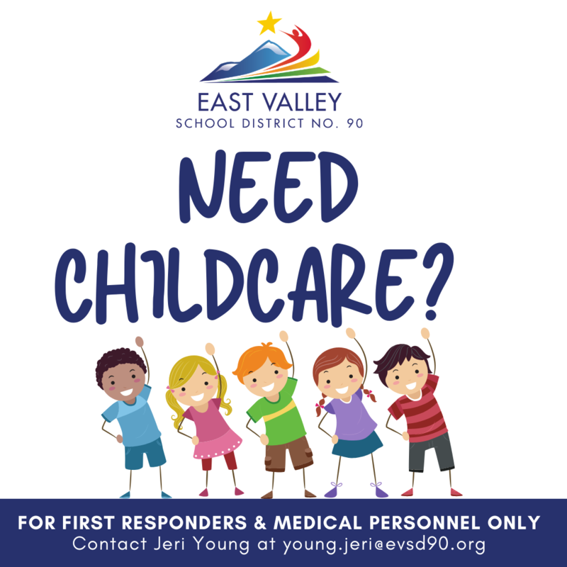 Need Childcare? With a few multicultural cartoon kids raising their hands.  First responders and medical personnel only. email young.jeri@evsd90.org