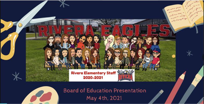 Rivera ES Board Presentation 5/4/21