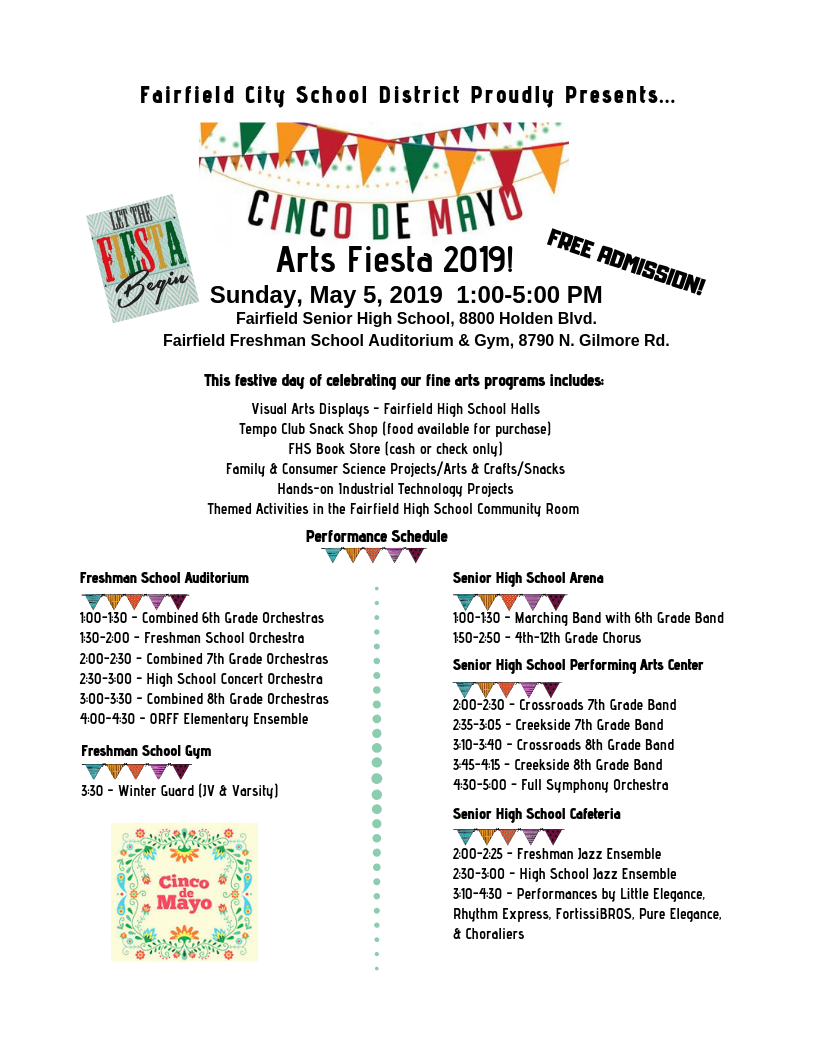 Image of the Arts Fair flyer. The theme is Cinco de Mayo Arts Fiesta! The event is May 5 from 1-5 p.m. at the high school and freshman school. The event will include performing groups and visual arts displays, themed activities in the Community Room at the high school, the book stores at both schools will be open (cash or check only). There will also be displays by our industrial technology students and our family and consumer sciences students.