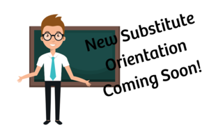 New Substitute Training Coming Soon!