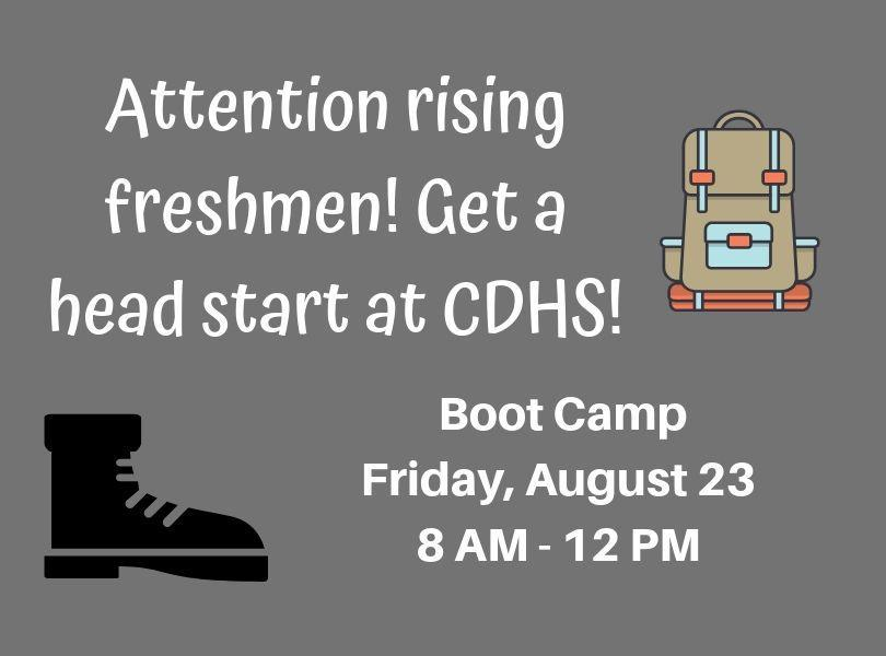 Freshman Boot Camp - Friday August 23, 8 AM - 12 PM