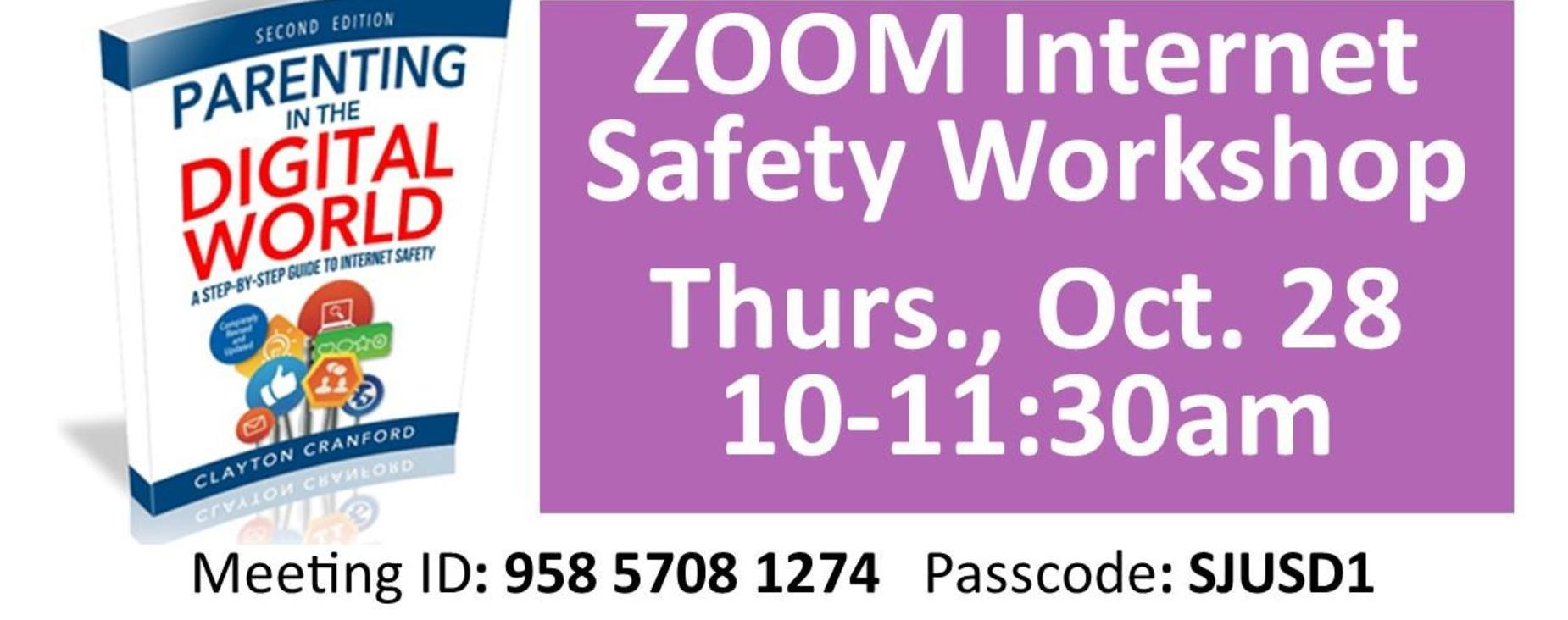 Zoom Internet Safety Workshop Thurs Oct 28 10-11:30am