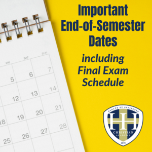 HHCA Important End of Semester Dates and Info
