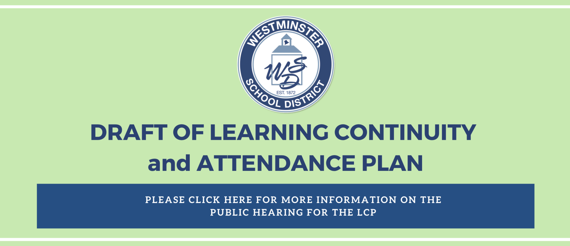 Draft of Learning Continuity and Attendance Plan, and invitation to Public Hearing