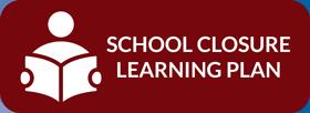 School Closure Learning Plan