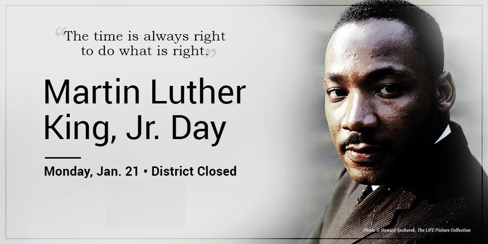 Martin Luther King Jr. Day District Closed