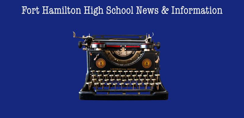 Fort Hamilton High School News and Information. Over an image of an old fashioned typewriter