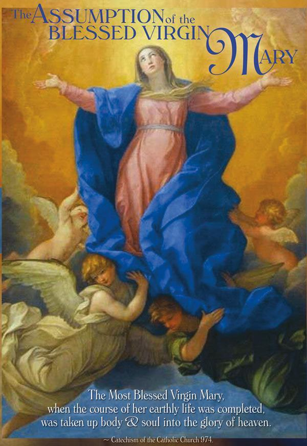 Thursday, August 15 is The Assumption of the Blessed Virgin Mary - a Holy Day of Obligation Image