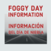 Foggy Day Info