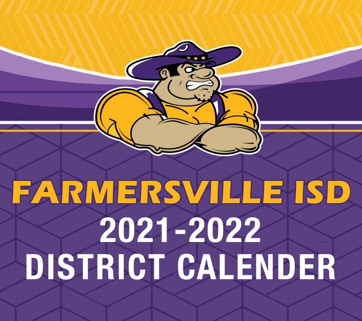 Frisco Isd 2022 Calendar.Farmersville Independent School District
