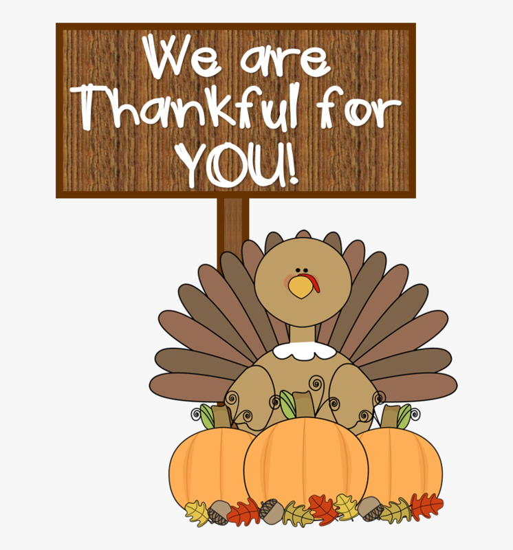 We are thankful for you.