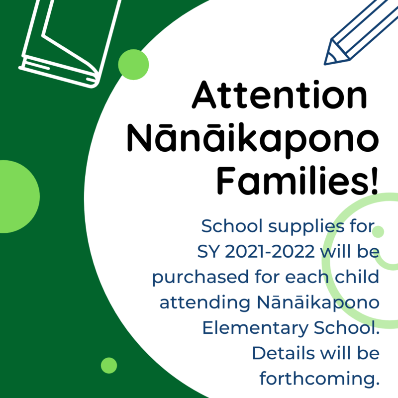 Photo says that school supplies for school year 2021-2022 will be purchased for each child attending Nanaikapono Elementary School. Details forthcoming.