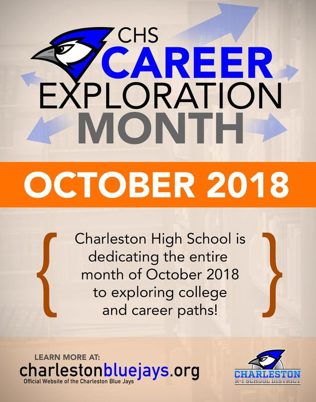 Graphic describing that Charleston High School is dedicating the entire  month of October 2018 to exploring college and career paths!