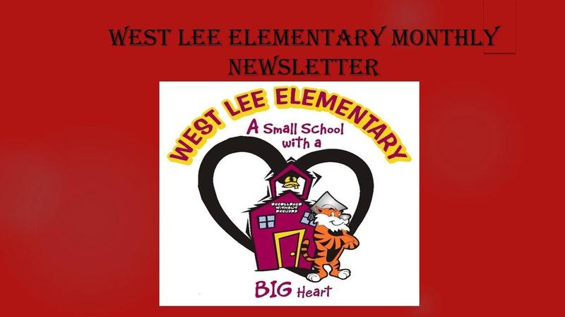 West Lee Elementary Monthly Newsletter