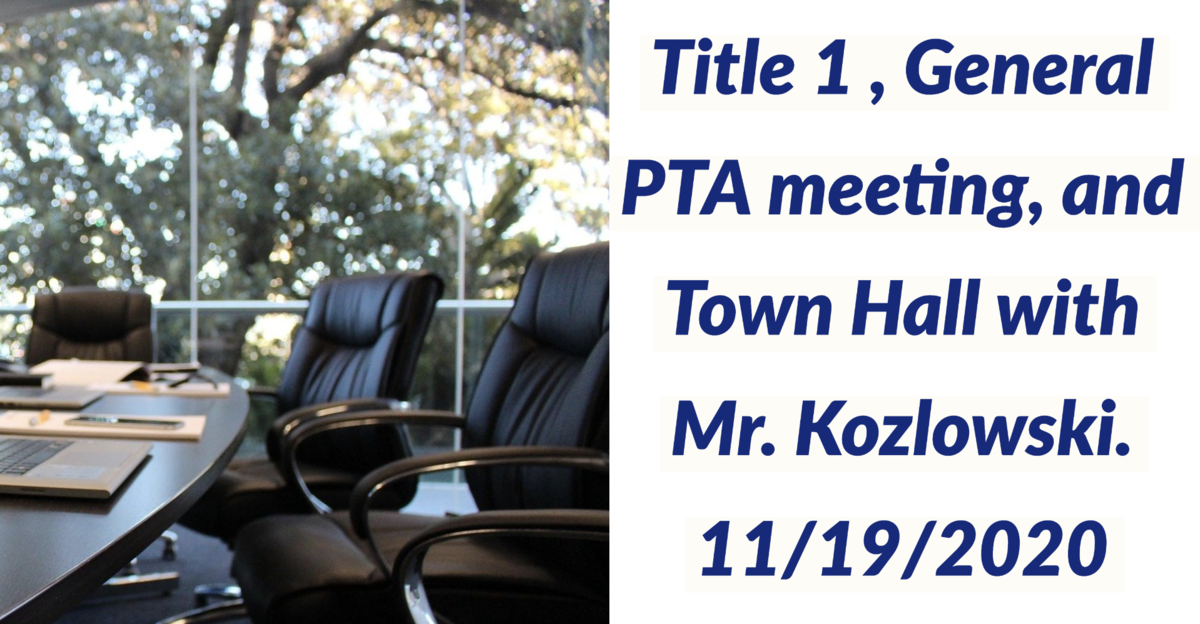 Office Chairs and text Title 1, PTA General and Town hall meeting November 19, 2020