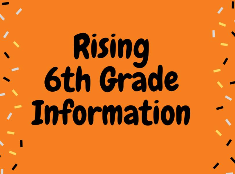 Rising 6th grade information