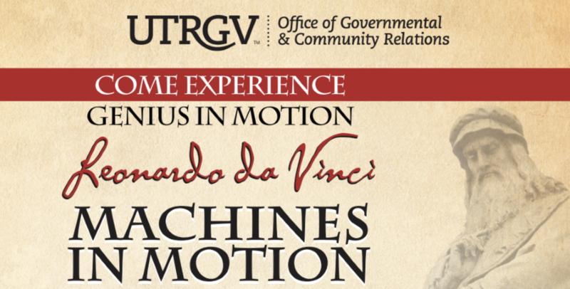 'Leonardo da Vinci: Machines in Motion' interactive exhibit now open to public at UTRGV Edinburg Campus Featured Photo