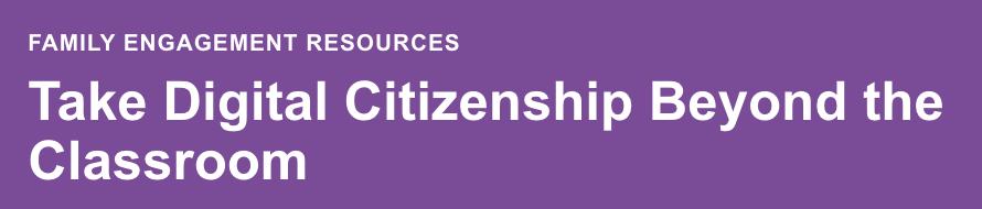 Parent resources on Digital Citizenship