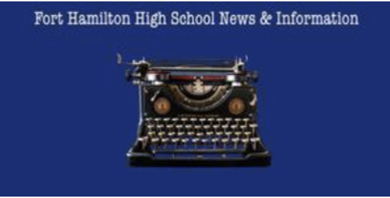 Fort Hamilton High School News and Information. an old fashioned typewriter below