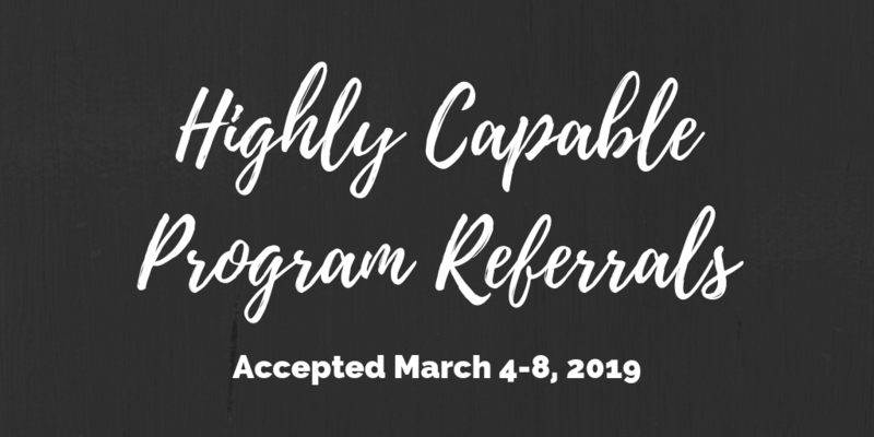 Highly Capable Program Referrals Will Be Accepted March 4 - March 8 Thumbnail Image