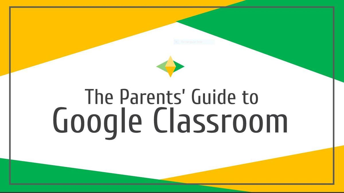 Parent Guide to GoogleClassroom