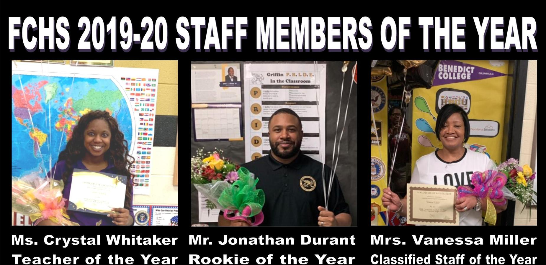 FCHS 2019-20 Crystal Whitaker [Teacher of the Year], Jonathan Durant [Rookie of the Year], Vanessa Miller [Classified Staff of the year]