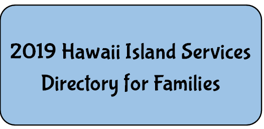 Hawaii Island Services Directory for Families
