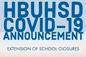 2020 3 19 HBUHSD School Closures.jpeg