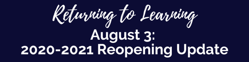 August 3: Reopening Schools Update Thumbnail Image