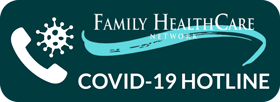 Family Healthcare Network Covid-19 Hotline
