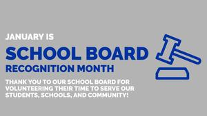 January is School Board Recognition Month Image