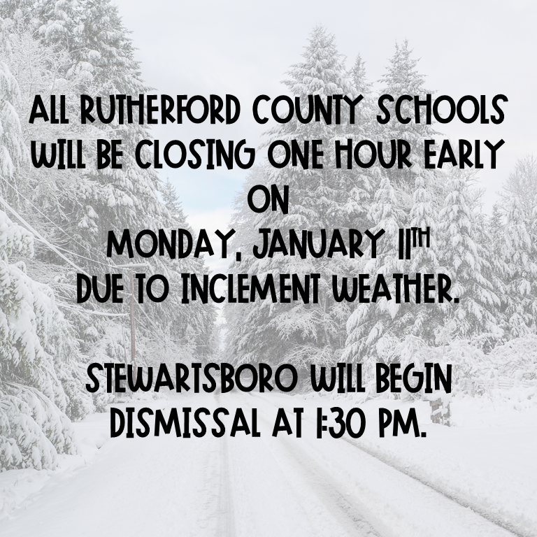 All Rutherford County Schools dismissing one hour early on 1/11/21 due to inclement weather. Thumbnail Image