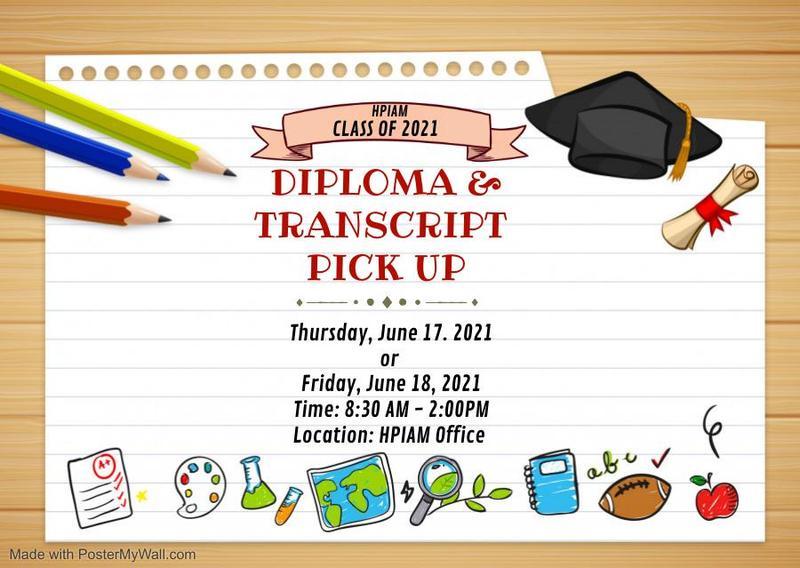 HPIAM Class of 2021 Diploma & Transcript Pick Up Thumbnail Image