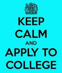 Keep calm and apply to college