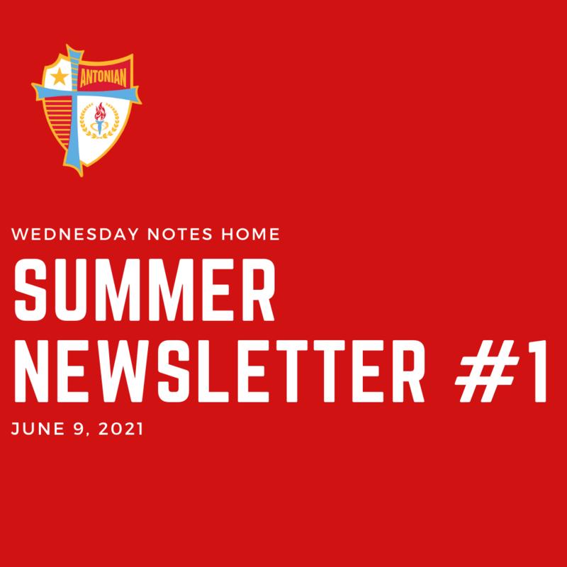 June 9 | Summer Newsletter #1 Featured Photo