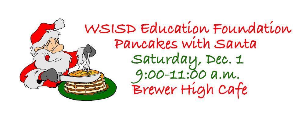 Pancakes with Santa Saturday, Dec. 1