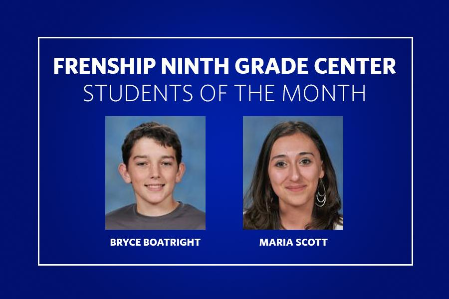 Ninth Grade Students of the Month