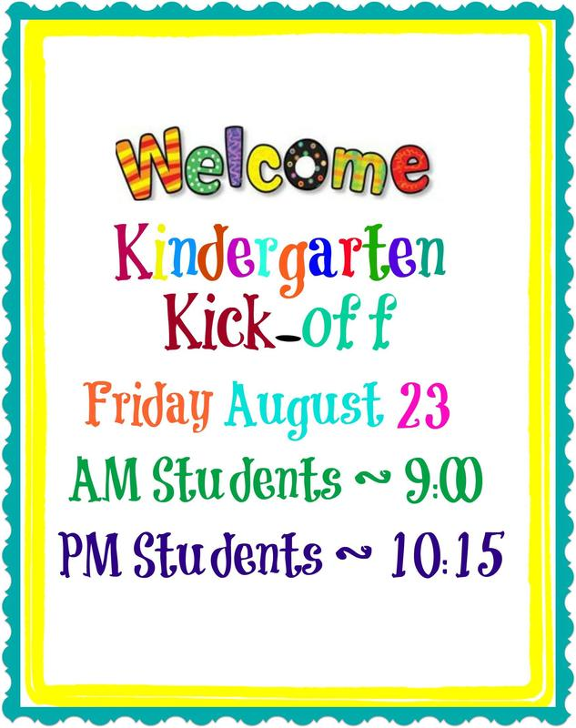 Kindergarten Kick off Friday Aug. 23