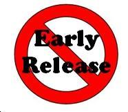 No early release sign