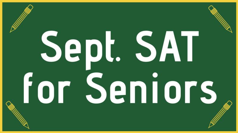 September SAT for Seniors