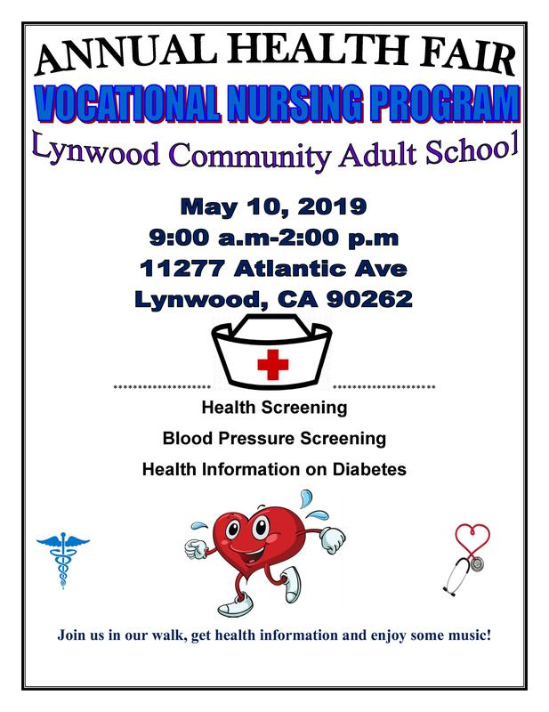 Annual Health Fair, Friday, May 10, 2019, 9:00 AM - 2:00 PM, at Lynwood Community Adult School, 11277 Atlantic Avenue, Lynwood, CA 90262